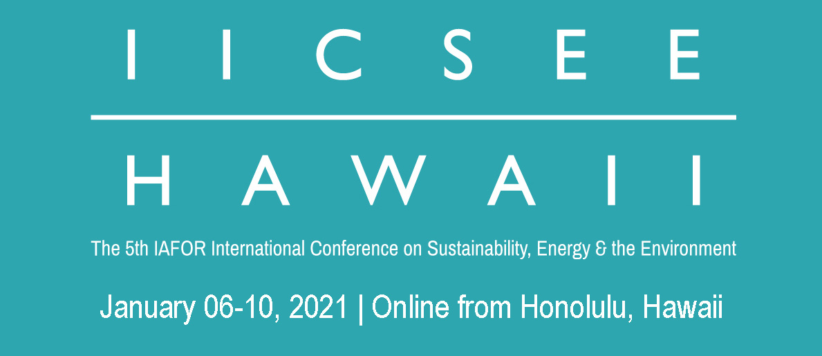 The IAFOR International Conference on Sustainability, Energy & the Environment – Hawaii (IICSEEHawaii)
